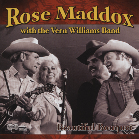 Maddox, Rose Beautiful Bouquet (& The Vern Williams Band)