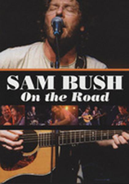 Bush, Sam On The Road (0)