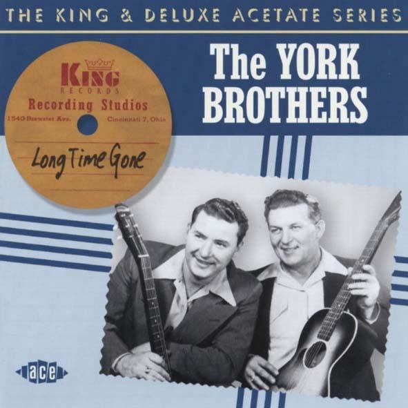 York Bros Long Time Gone - King & Deluxe Acetate Series (CD)