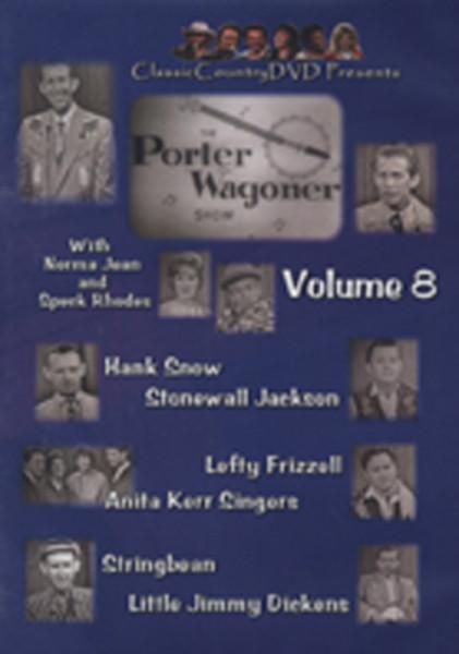 Vol.08, Porter Wagoner Show Lefty - Hank Snow a.o.