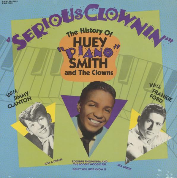 Serious Clownin - The History Of Huey 'Piano' Smith & The Clowns