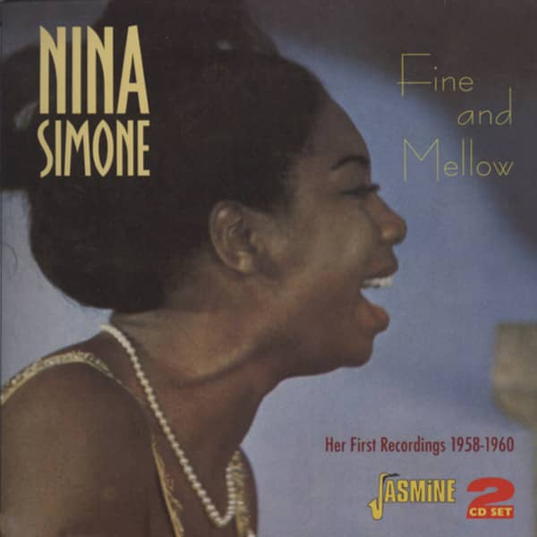 Simone, Nina Fine And Mellow - First Recordings (2-CD)
