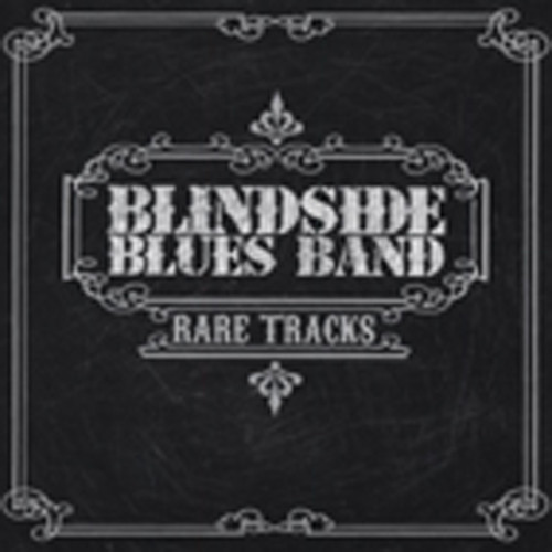 Blindside Blues Band Rare Tracks