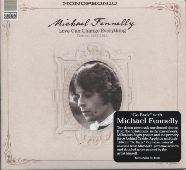 Fennelly, Michael Love Can Change Everything: Demos 1967-1972