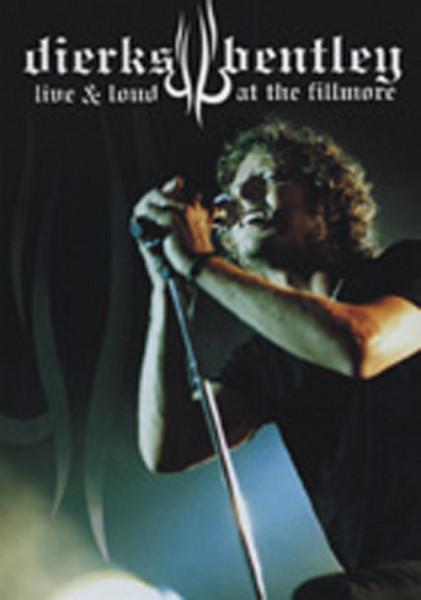 Bentley, Dierks Live & Loud At The Filmore...plus (0)