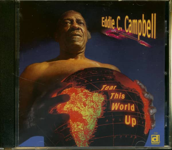 Campbell, Eddie C. Tear This World Up