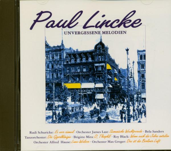Paul Linke - Unvergessene Melodien (CD)