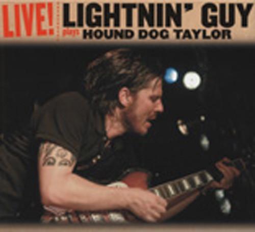 Lightnin' Guy Plays Hound Dog Taylor