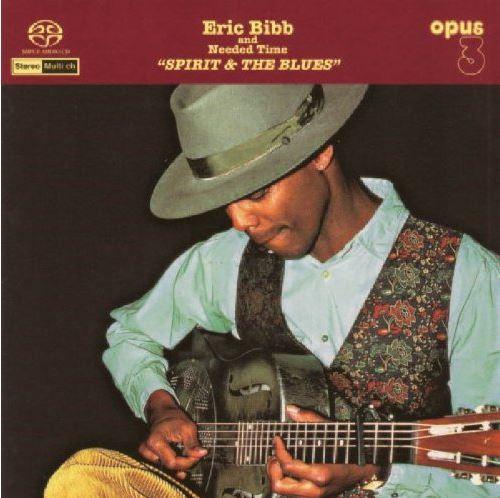 Bibb, Eric & Needed Time Spirit & The Blues