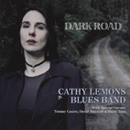 Lemons Blues Band, Cathy Dark Road