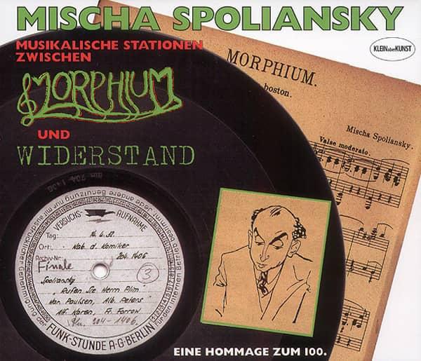Spoliansky, Mischa Zwischen Morphium und Widerstand 2-CD