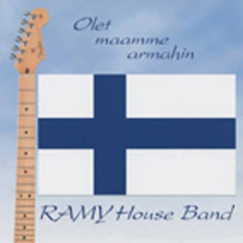 Ramy House Band Olet Maamme Armahin