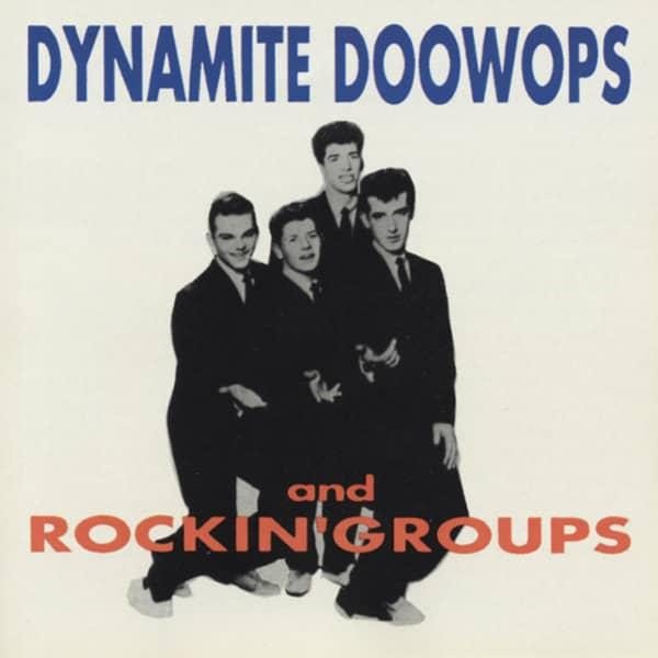 Dynamite Doo-Wops & Rockin' Groups