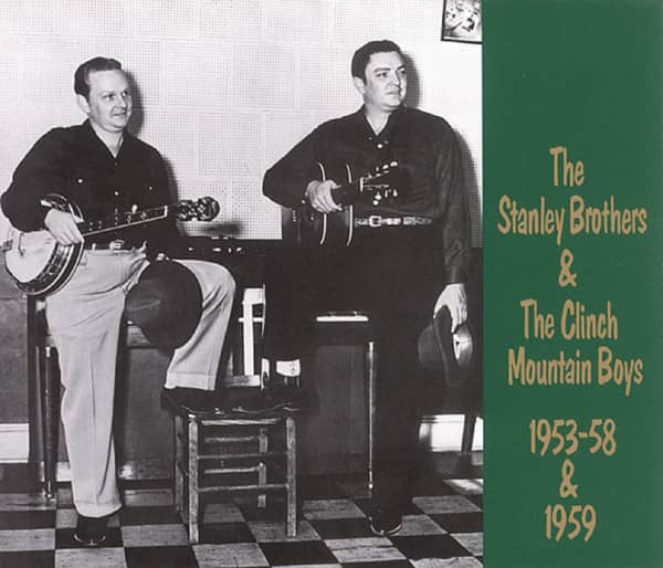 Stanley Bros & Clinch Mountain Boys, 1953-58 & 1959 2-CD