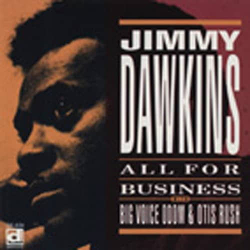 Dawkins, Jimmy All For Business