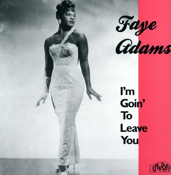 Adams, Faye I'm Goin' To Leave You (1952-61)