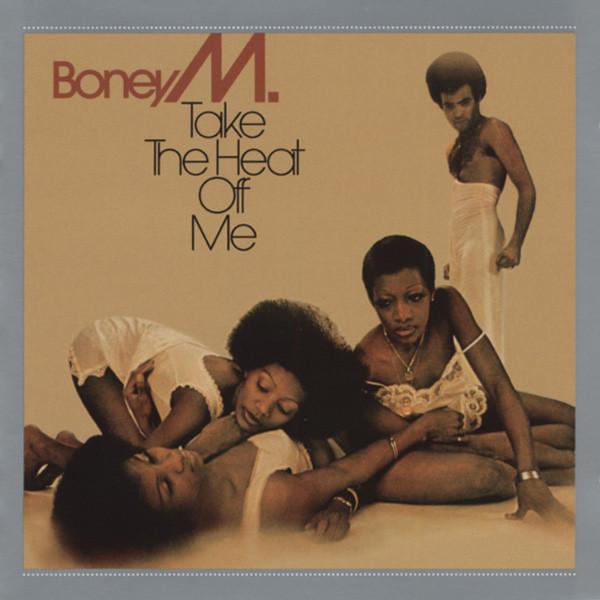 Boney M Take The Heat Off Me...plus