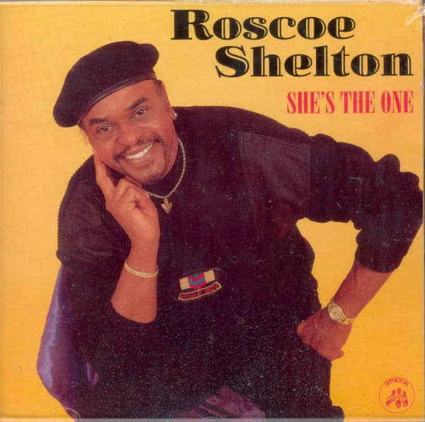 Shelton, Roscoe She's The One