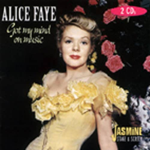 Faye, Alice Got My Mind On Music 2-CD