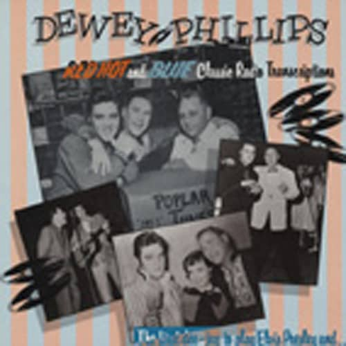 Phillips (dj), Dewey Red Hot And Blue - Classic Radio Transcriptio