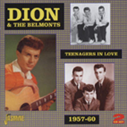 Dion & The Belmonts Teenagers In Love 1957-60 (2-CD)