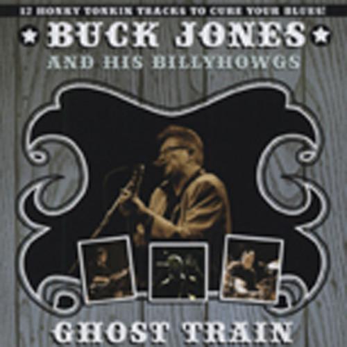 Jones, Buck & The Billyhowgs Ghost Train