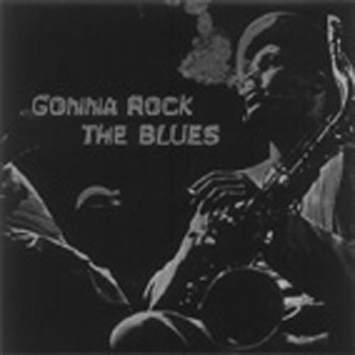 Va Gonna Rock The Blues