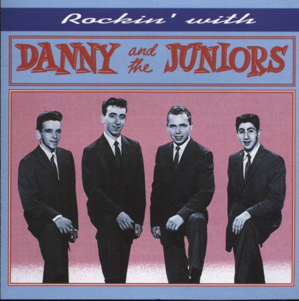 Danny & The Juniors Rockin' With Danny & The Juniors