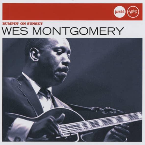 Montgomery, Wes Bumpin' On Sunset - Jazzclub