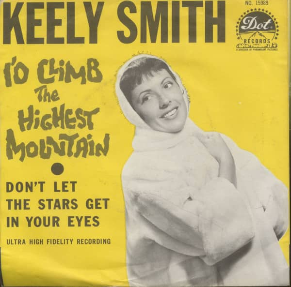 To Climb The Highest Mountain - Don't Let The Stars Get In Your Eyes (7inch, 45rpm, PS)