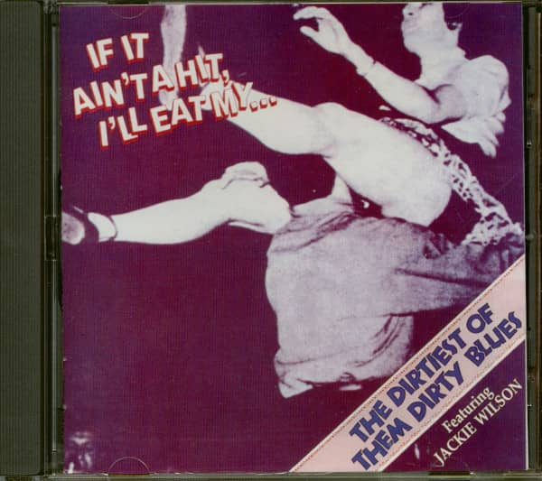 If It Ain't A Hit, I'll Eat My...Baby - The Dirtiest Of Them Dirty Blues (CD)