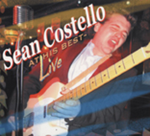 Costello, Sean At His Best: Live