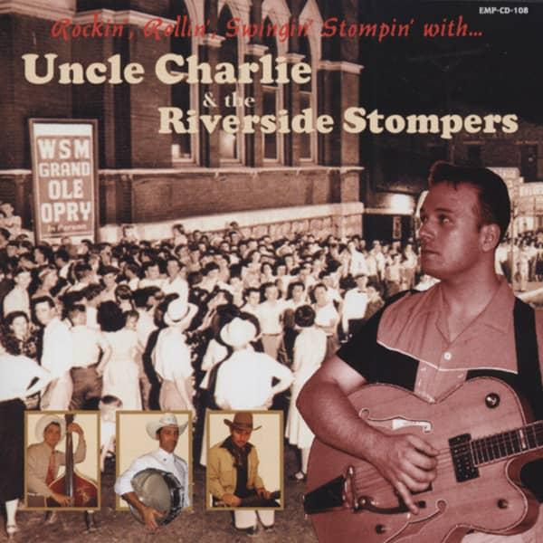 Uncle Charlie Rockin', Rollin', Swingin', Stompin'