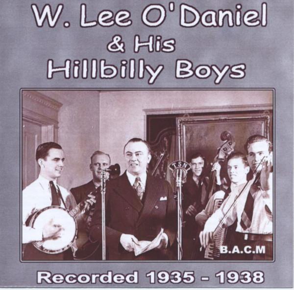 W. Lee O'Danile & His Hillbilly Boys 1935-38 (CD)