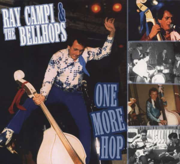 Campi, Ray & The Bellhops One More Hop