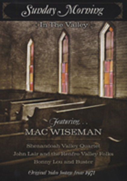 Wiseman, Mac & Friends Sunday Morning In The Valley (1971 Footage)