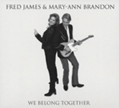 James, Fred & Mary Ann Brandon We Belong Together