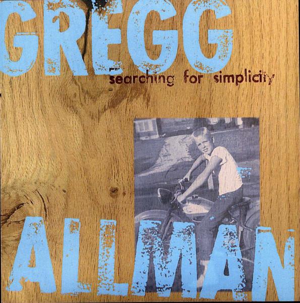 Allman, Gregg Searching For Simplicity