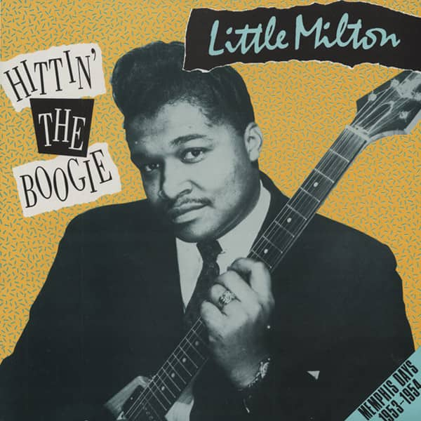 Little Milton Hittin' The Boogie - Memphis Days