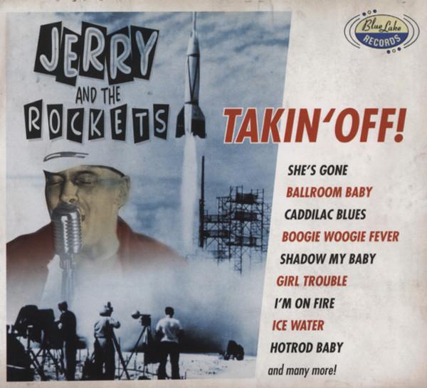 Jerry & The Rockets Takin' Off!