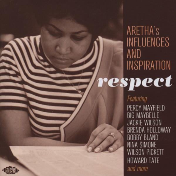 Va Respect - Aretha's Influences And Inspiration
