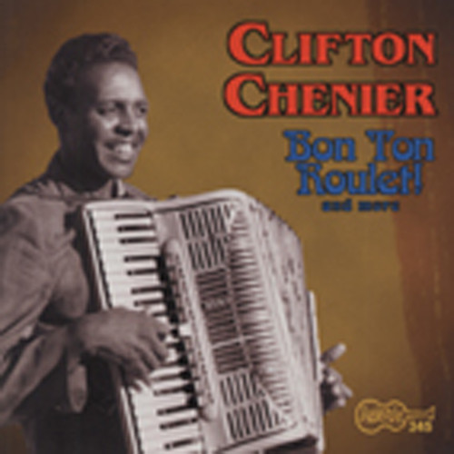 Chenier, Clifton Bon Ton Roulet