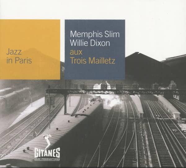 Memphis Slim & Willie Dixon Aux Trois Maillets