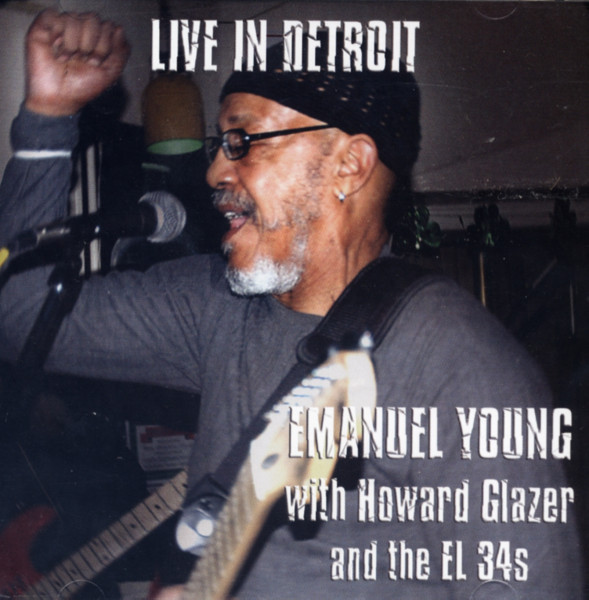 Young, Emanuel Live In Detroit