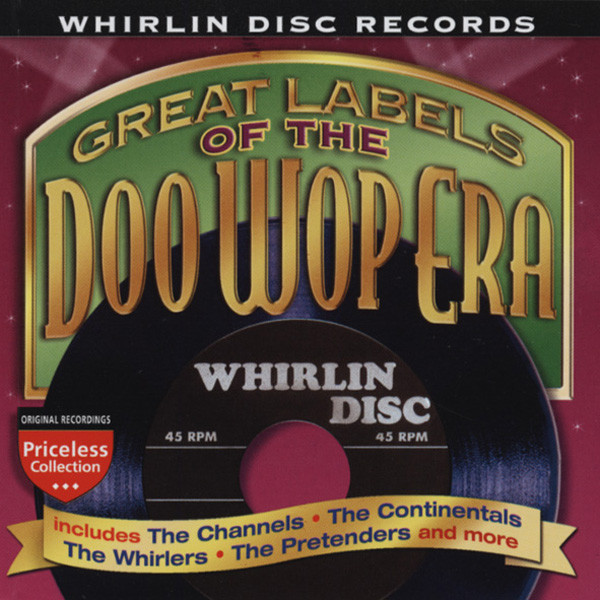 Va Whirlin Disc - Labels Of The Doo Wop Era