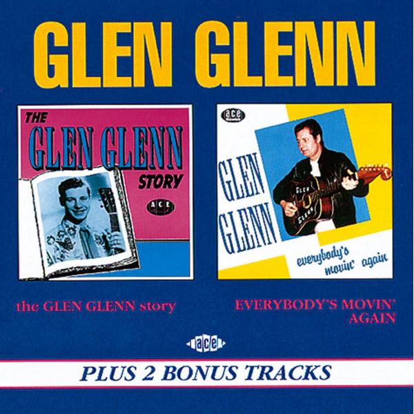 The Glen Glenn Story - Everybody's Movin' Again (CD)