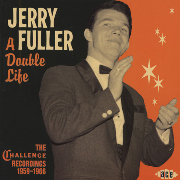 Fuller, Jerry A Double Life: Challenge Recordings 1956-59
