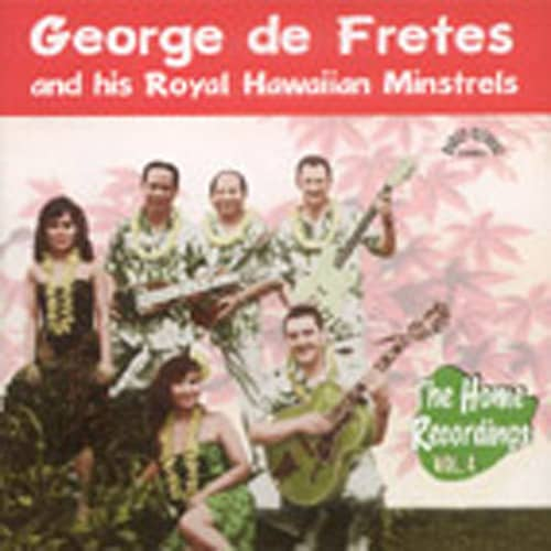 Vol.4, And His Royal Hawaiian Minstrels