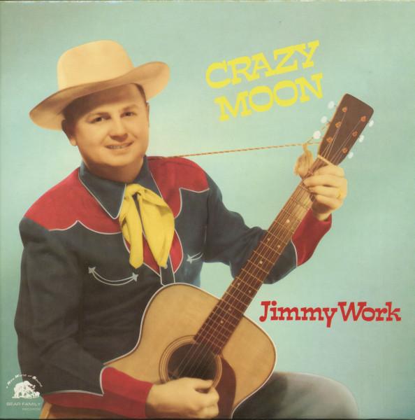 Work, Jimmy Crazy Moon