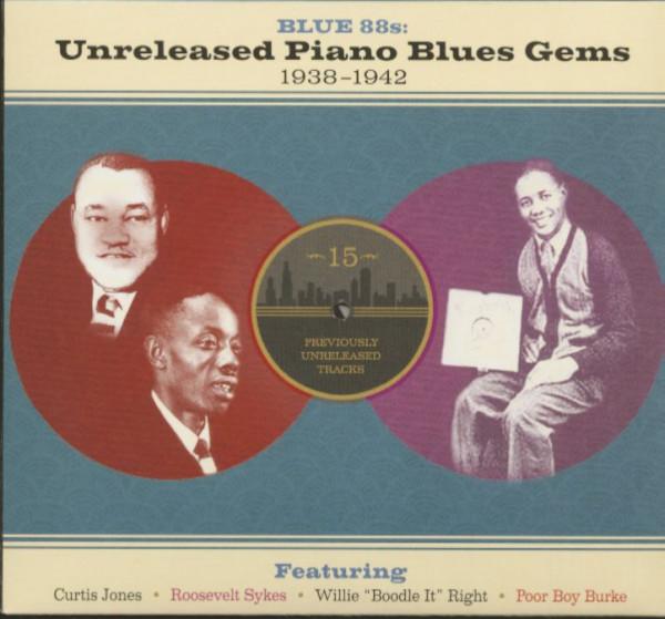 Blue 88s - Unreleased Piano Blues Gems 1938-1942 (CD)